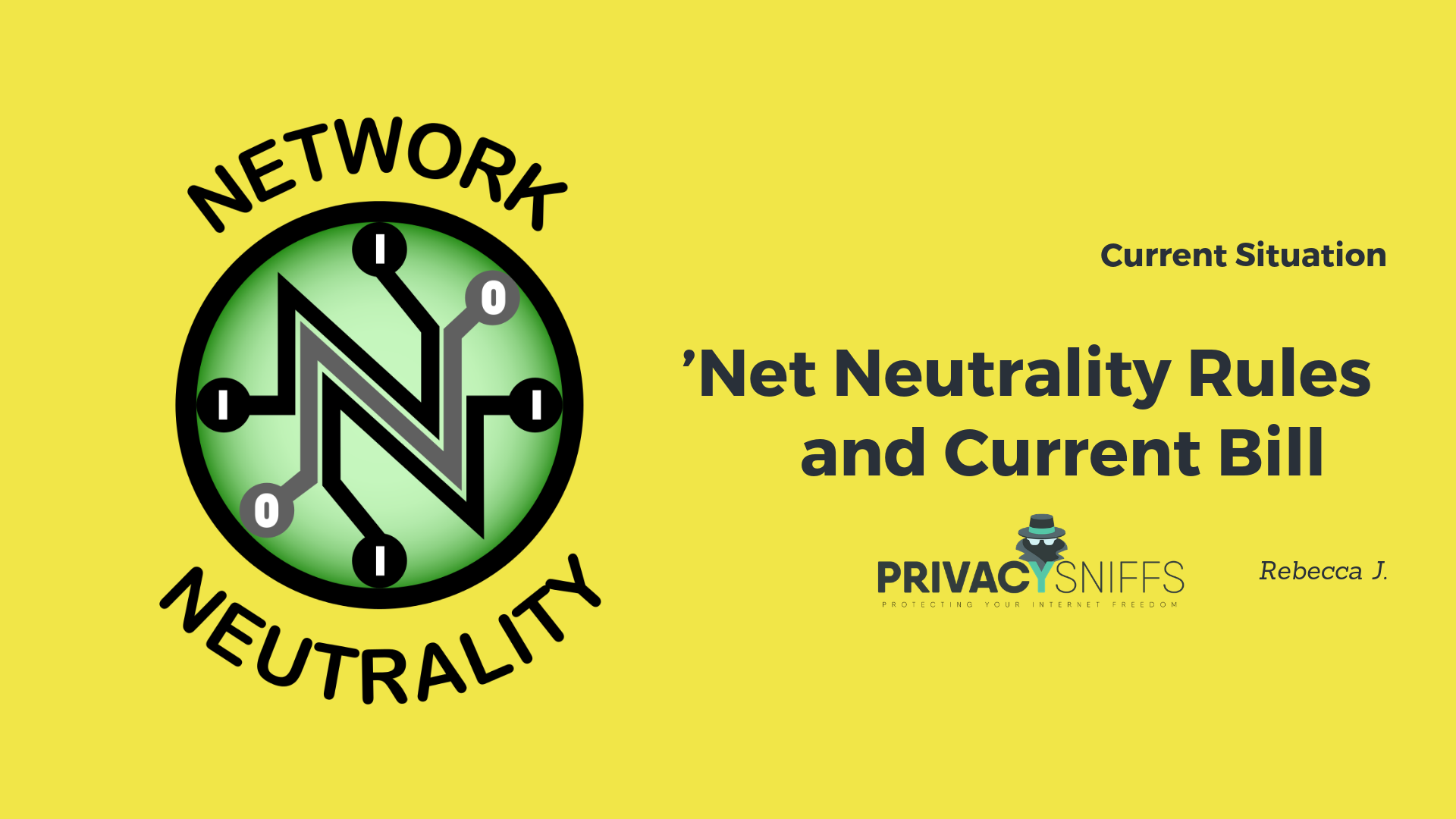 Net Neutrality Rules and Current Bill