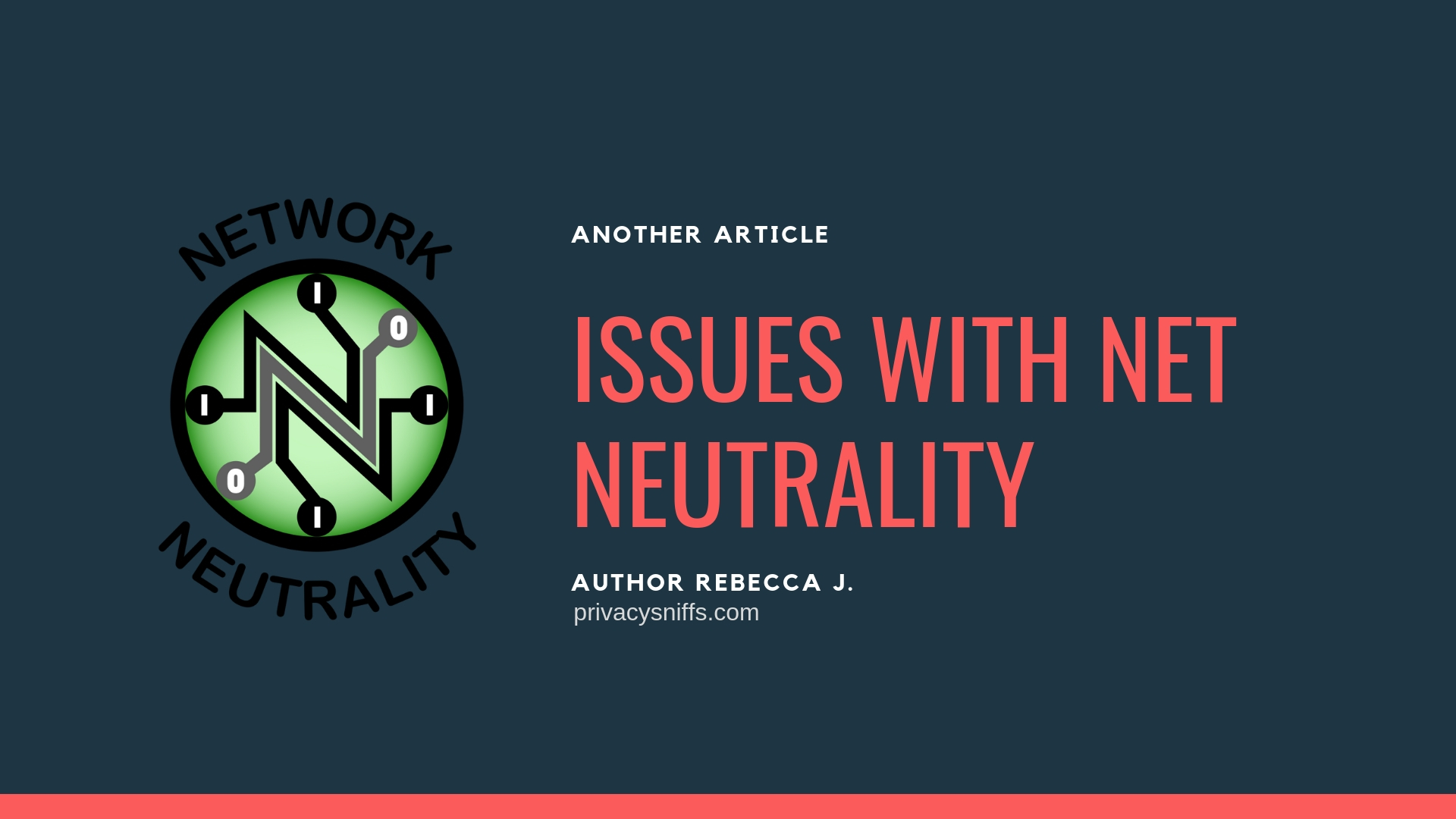 Issues with Net Neutrality